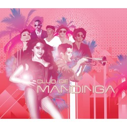Mandinga - Club de Mandinga (Deluxe Edition) - CD
