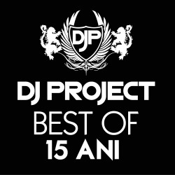 DJ Project - Best of 15 ani - CD Digipack