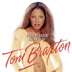 Toni Braxton - Breathe Again - The Best Of Toni Braxton - CD