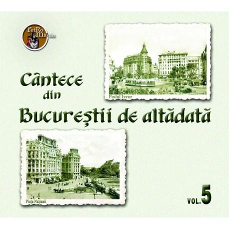 V/A - Cantece din Bucurestii de altadata vol.5 - CD Digipack