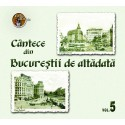 V/A - Cantece din Bucurestii de altadata vol.5 - CD Digipack