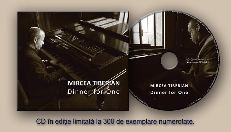 Mircea Tiberian - Dinner For One